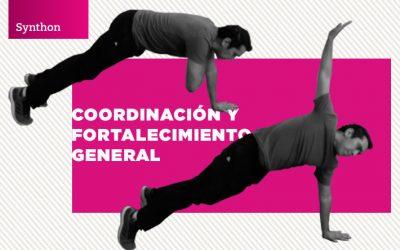 Coordinación y fortalecimiento general